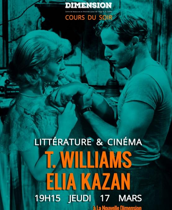 Littérature & Cinéma : De Tennessee Williams à Elia Kazan