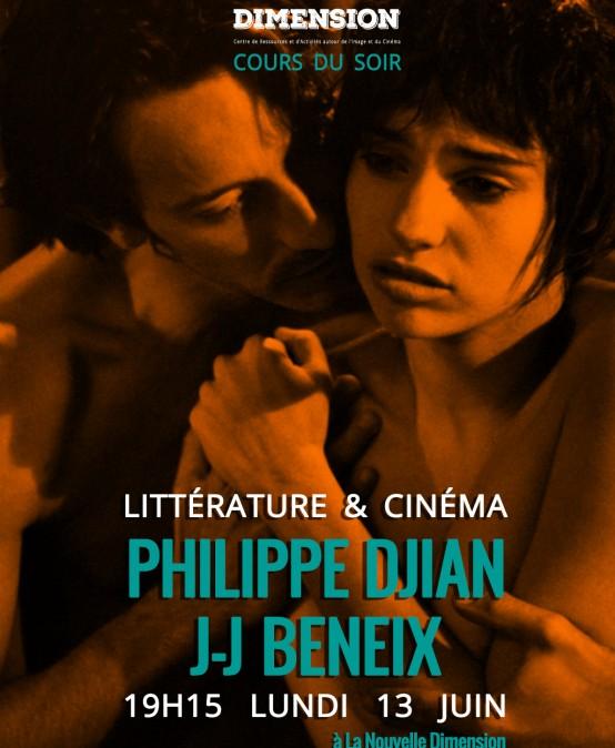 Littérature & Cinéma : de Philippe Djian à Jean-Jacques Beneix