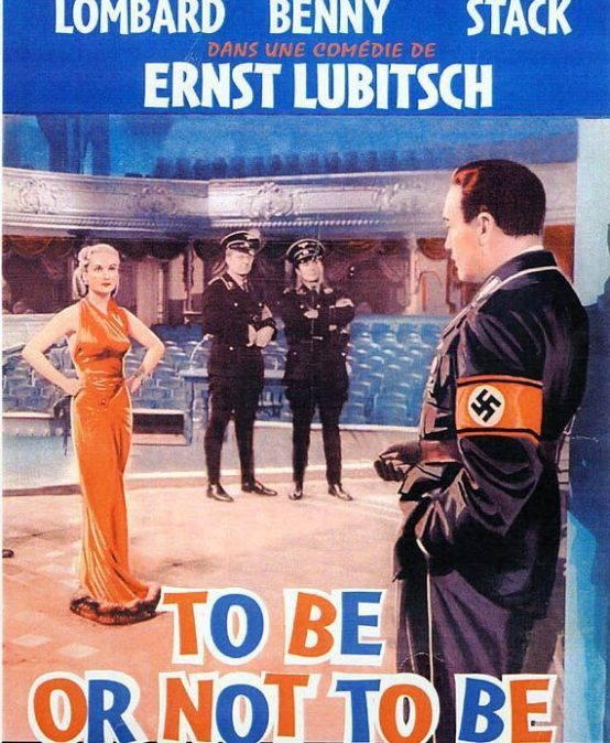 To be or not to be « Jeux dangereux », de Ernst Lubitsch