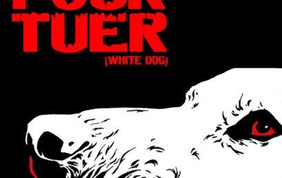 Dressé pour tuer (White Dog), de Samuel Fuller