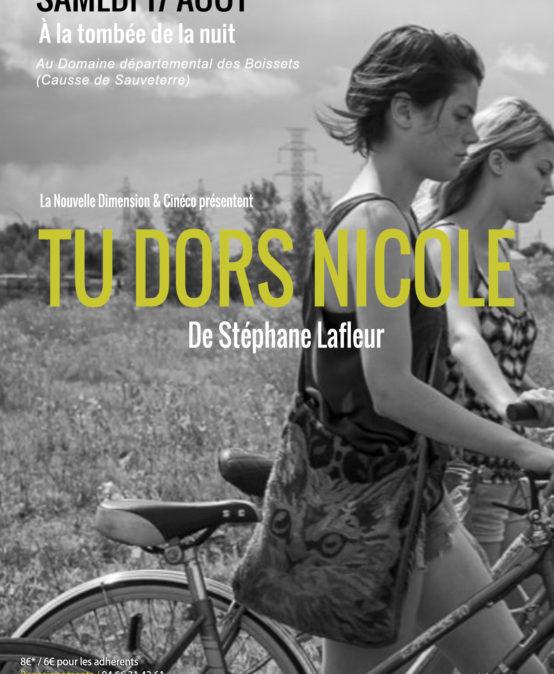 Tu dors Nicole, de Stéphane Lafleur