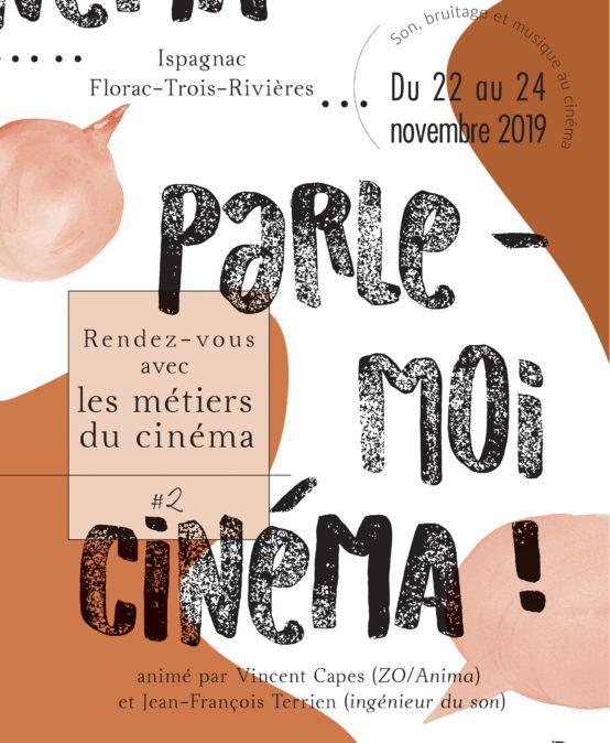 Parle-moi Cinéma 2019 : Son, bruitage et musique au cinéma