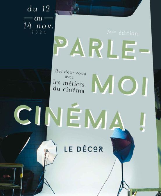 Parle-moi Cinéma 2021 : Les décors des films